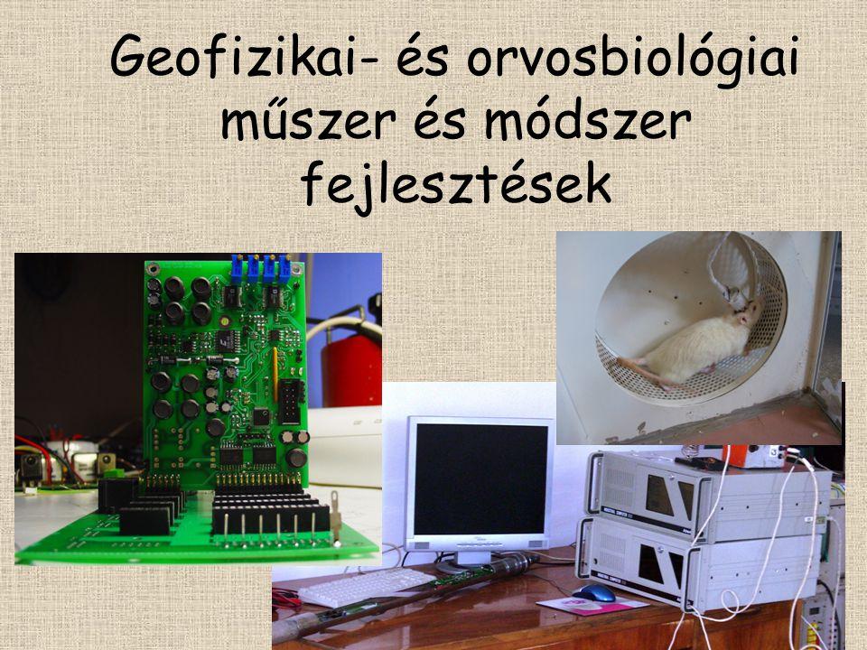 Geofizikai- és orvosbiológiai műszer és módszer fejlesztések