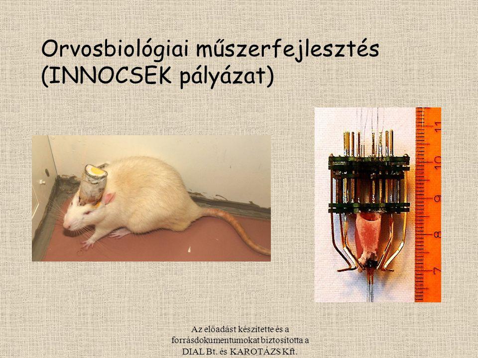 Orvosbiológiai műszerfejlesztés (INNOCSEK pályázat)