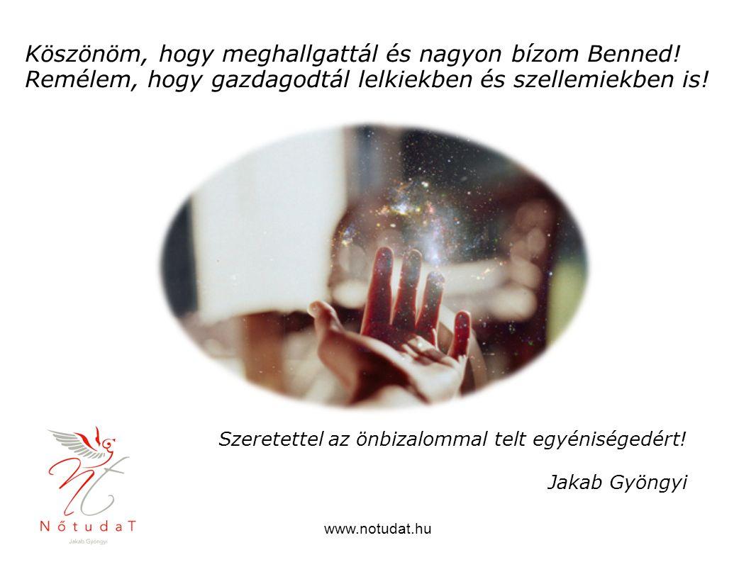 Szeretettel az önbizalommal telt egyéniségedért! Jakab Gyöngyi
