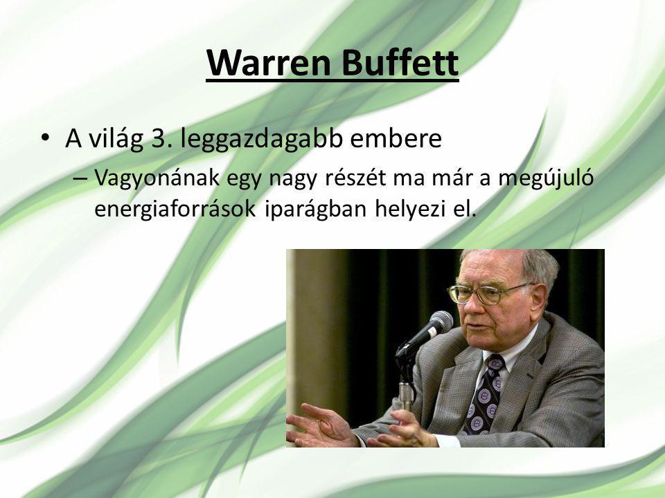 Warren Buffett A világ 3. leggazdagabb embere