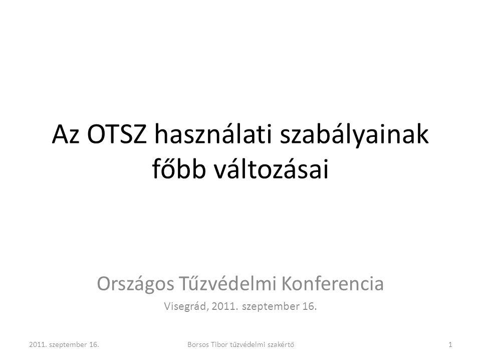 Az OTSZ használati szabályainak főbb változásai