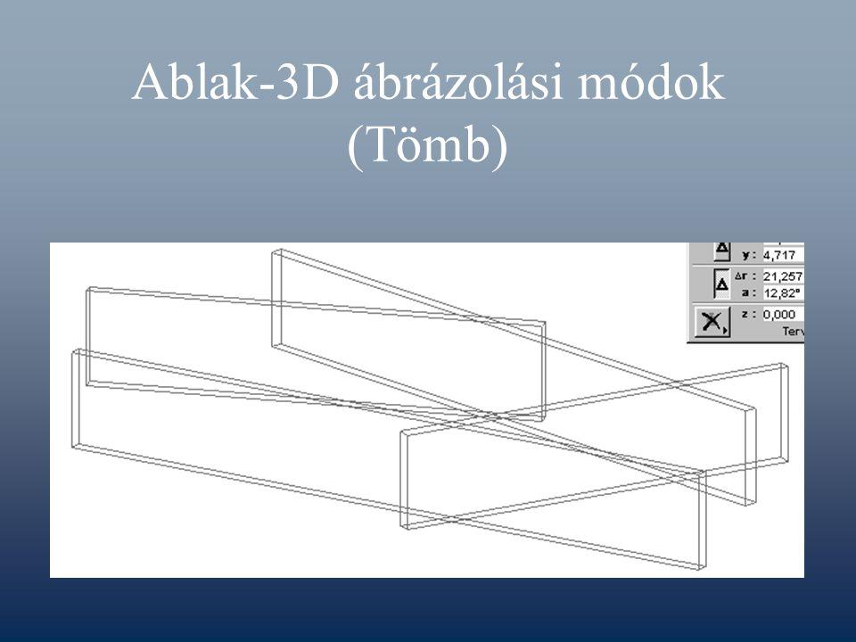 Ablak-3D ábrázolási módok (Tömb)