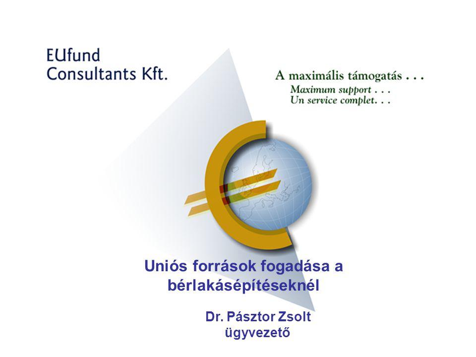Uniós források fogadása a bérlakásépítéseknél