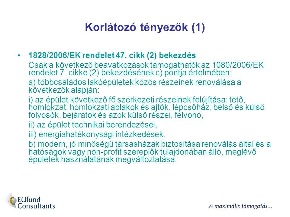 Korlátozó tényezők (1) 1828/2006/EK rendelet 47. cikk (2) bekezdés