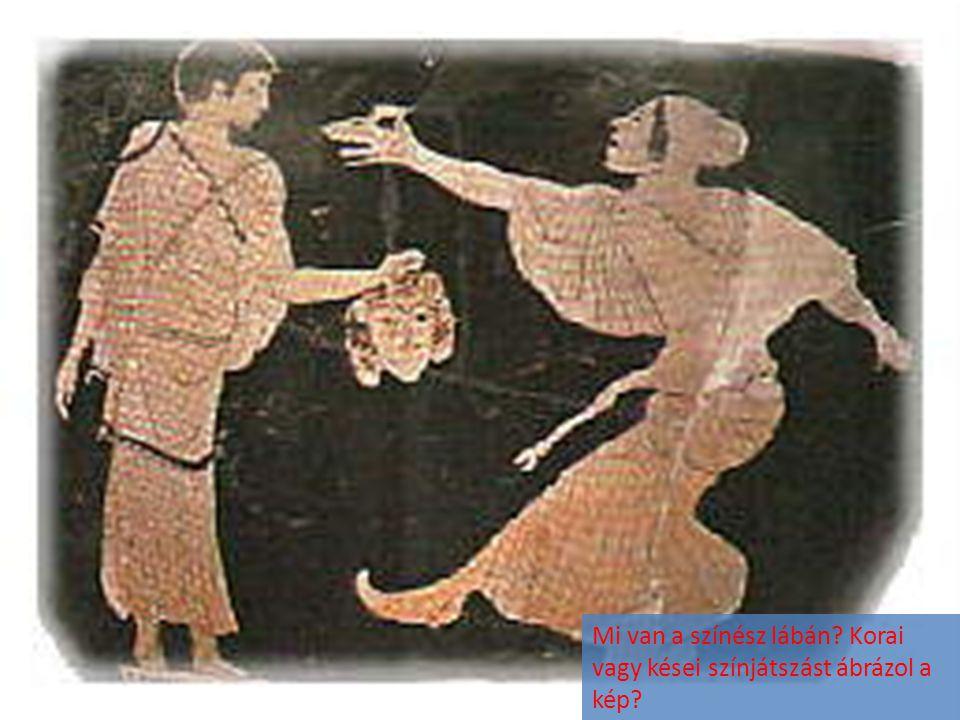 Mi van a színész lábán Korai vagy kései színjátszást ábrázol a kép