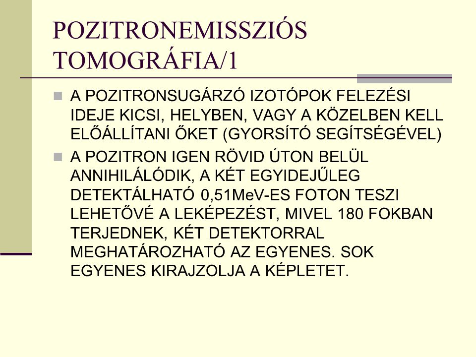 POZITRONEMISSZIÓS TOMOGRÁFIA/1