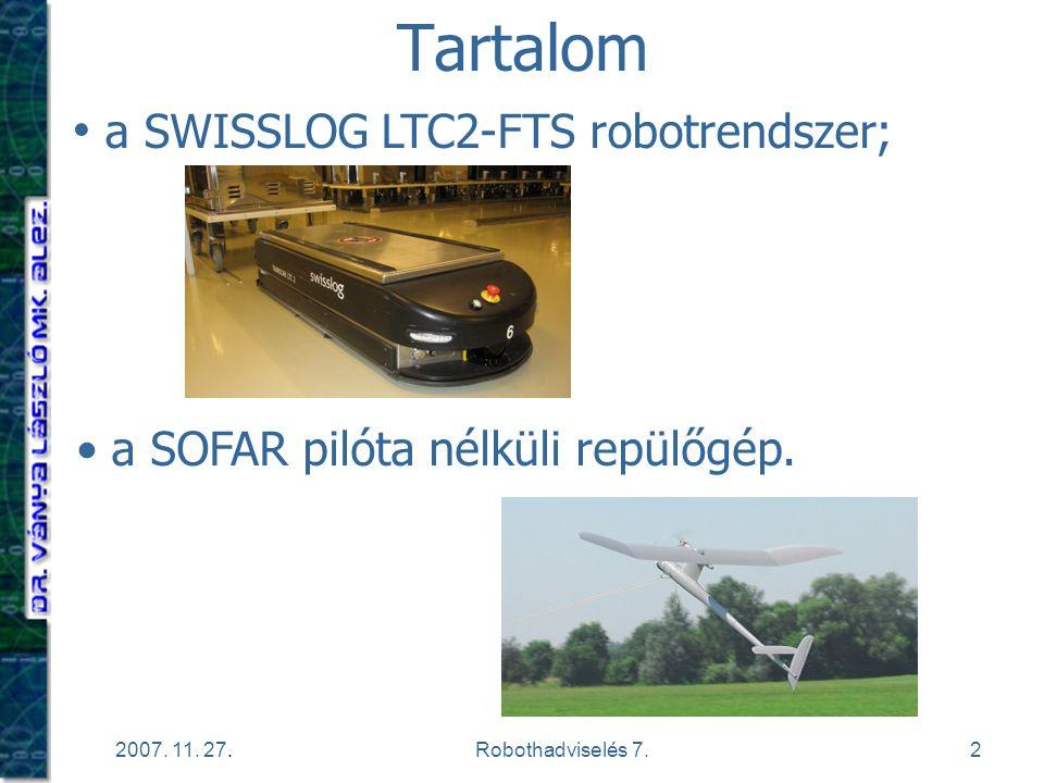 Tartalom a SWISSLOG LTC2-FTS robotrendszer;