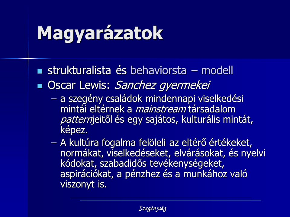 Magyarázatok strukturalista és behaviorsta – modell