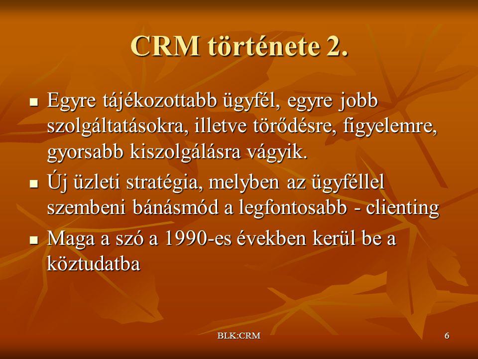 CRM története 2. Egyre tájékozottabb ügyfél, egyre jobb szolgáltatásokra, illetve törődésre, figyelemre, gyorsabb kiszolgálásra vágyik.