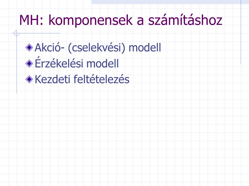 MH: komponensek a számításhoz