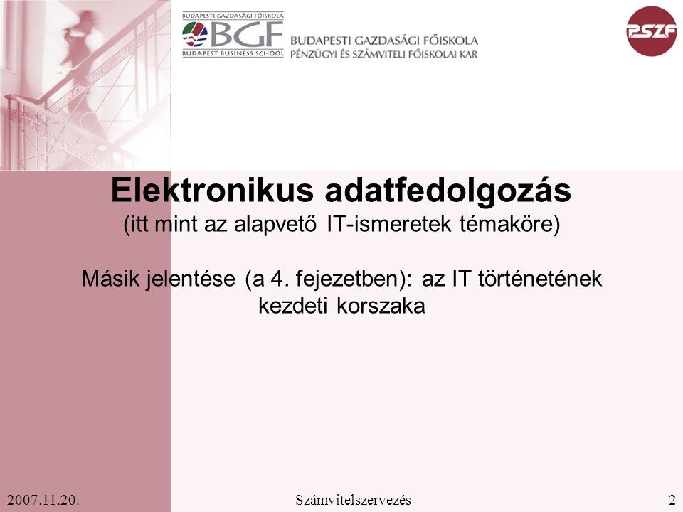 Elektronikus adatfedolgozás (itt mint az alapvető IT-ismeretek témaköre) Másik jelentése (a 4.