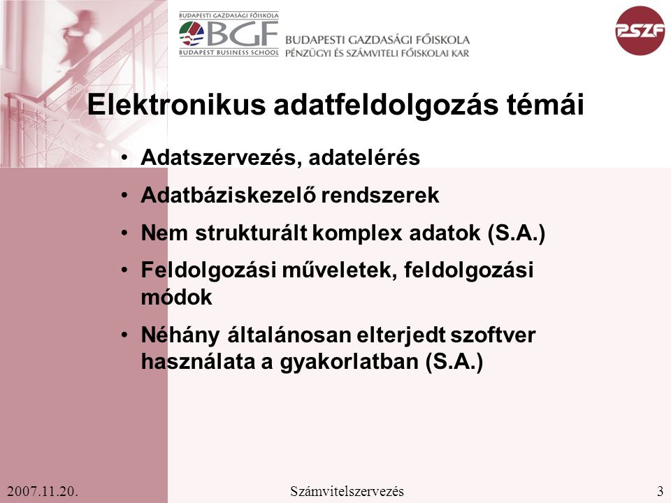 Elektronikus adatfeldolgozás témái