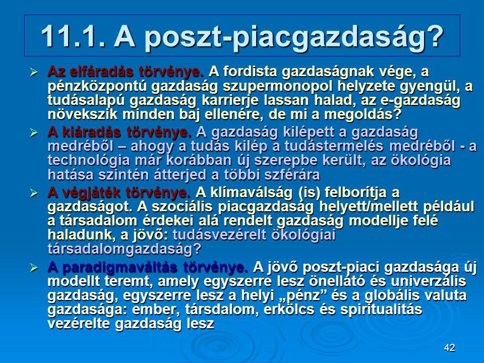 11.1. A poszt-piacgazdaság