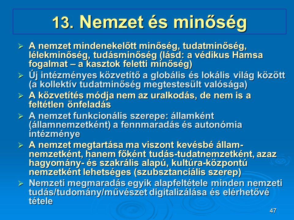 13. Nemzet és minőség