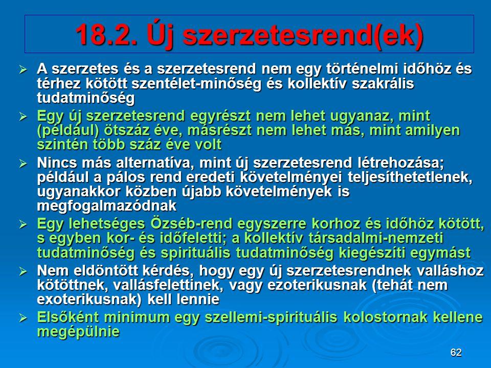 18.2. Új szerzetesrend(ek)