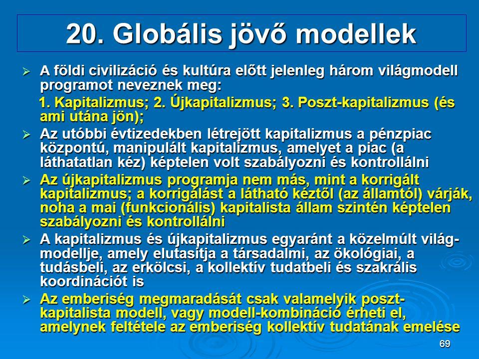 20. Globális jövő modellek