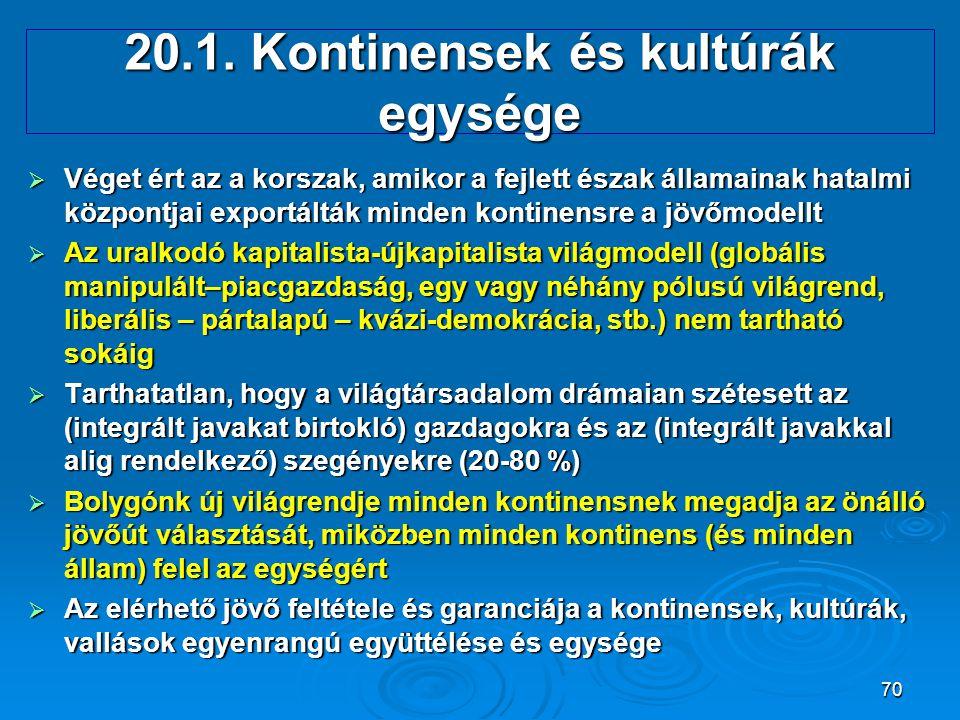 20.1. Kontinensek és kultúrák egysége