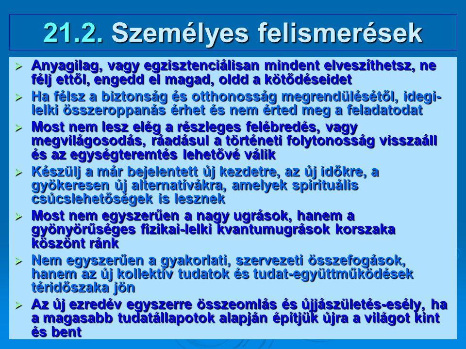 21.2. Személyes felismerések