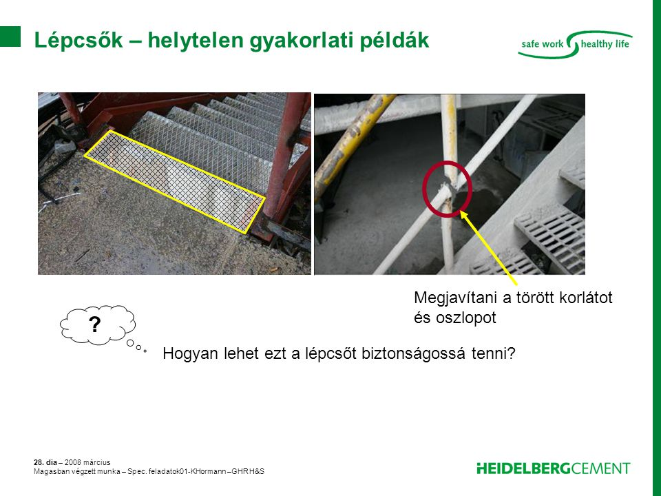 Lépcsők – helytelen gyakorlati példák