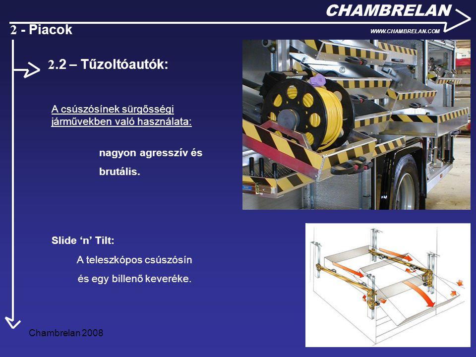 CHAMBRELAN 2 - Piacok 2.2 – Tűzoltóautók: