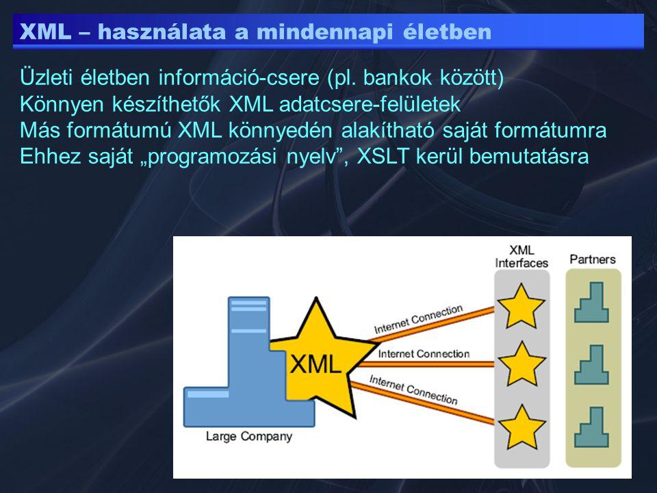 XML – használata a mindennapi életben