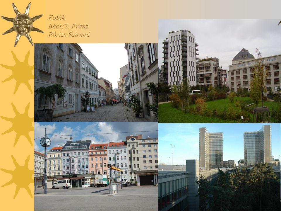 Fotók Bécs:Y. Franz Párizs:Szirmai