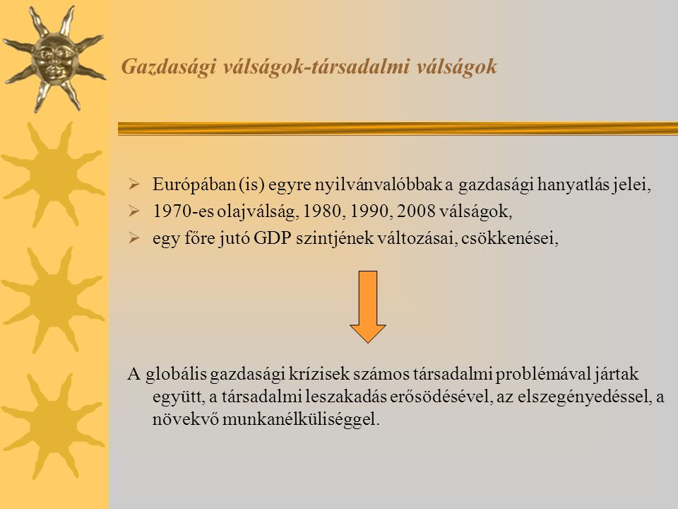 Gazdasági válságok-társadalmi válságok