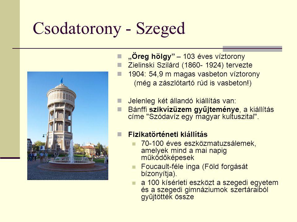 """Csodatorony - Szeged """"Öreg hölgy – 103 éves víztorony"""