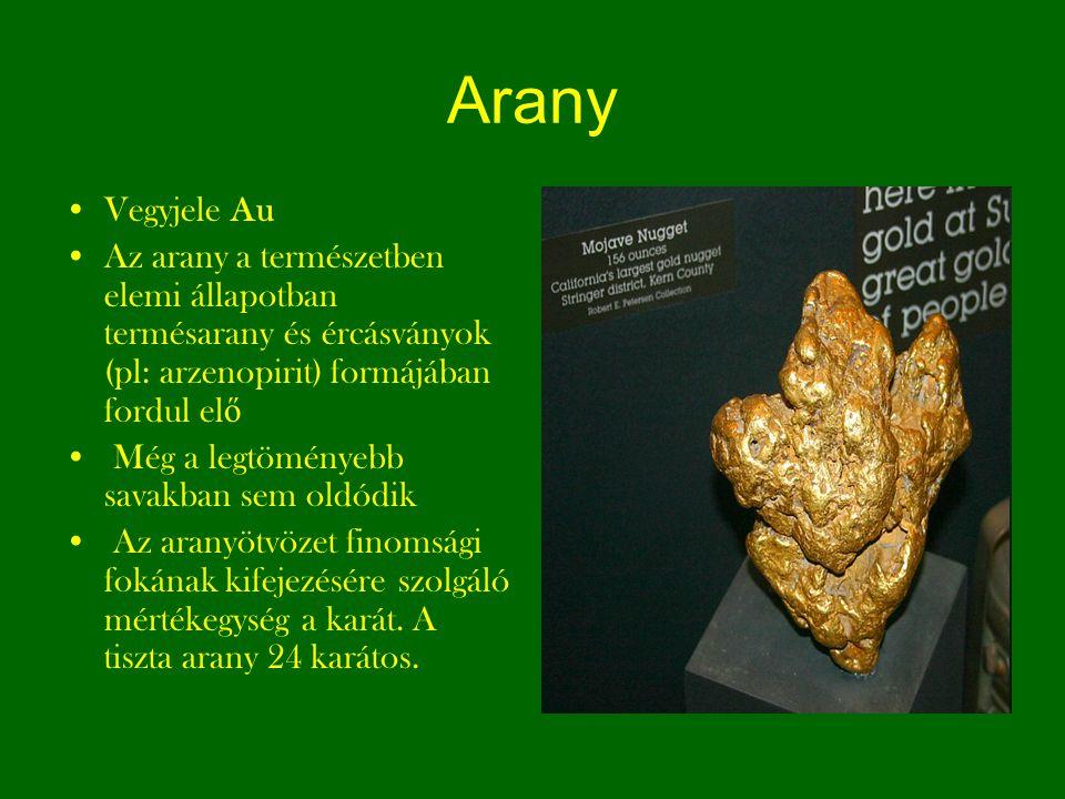 Arany Vegyjele Au. Az arany a természetben elemi állapotban termésarany és ércásványok (pl: arzenopirit) formájában fordul elő.