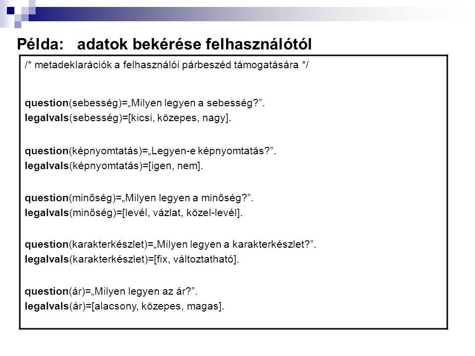 Példa: adatok bekérése felhasználótól