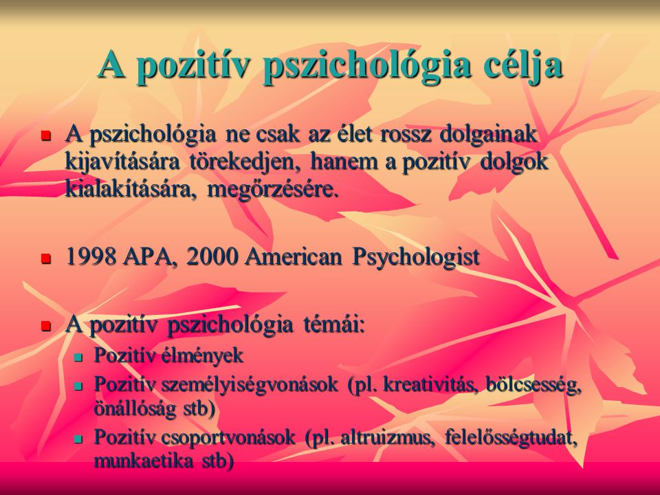 A pozitív pszichológia célja