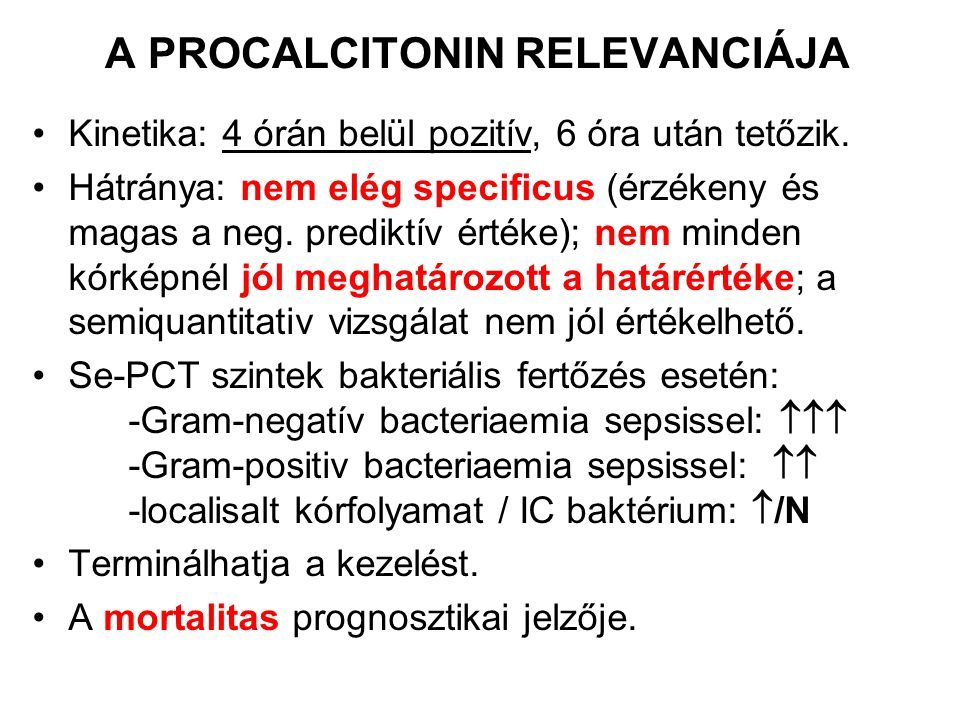 A PROCALCITONIN RELEVANCIÁJA