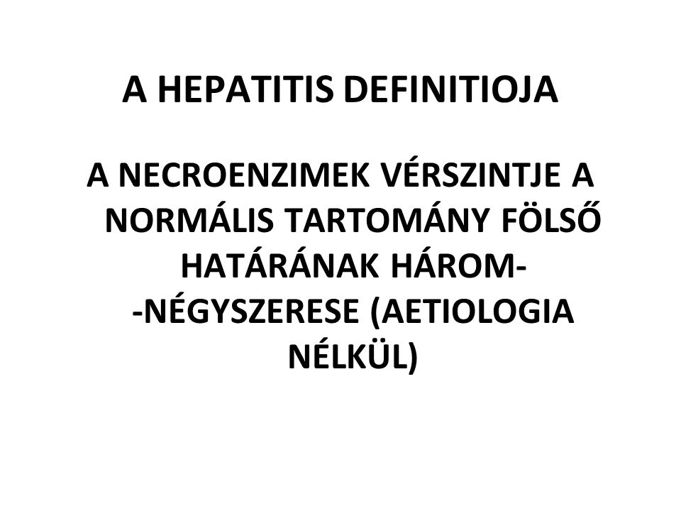 A HEPATITIS DEFINITIOJA