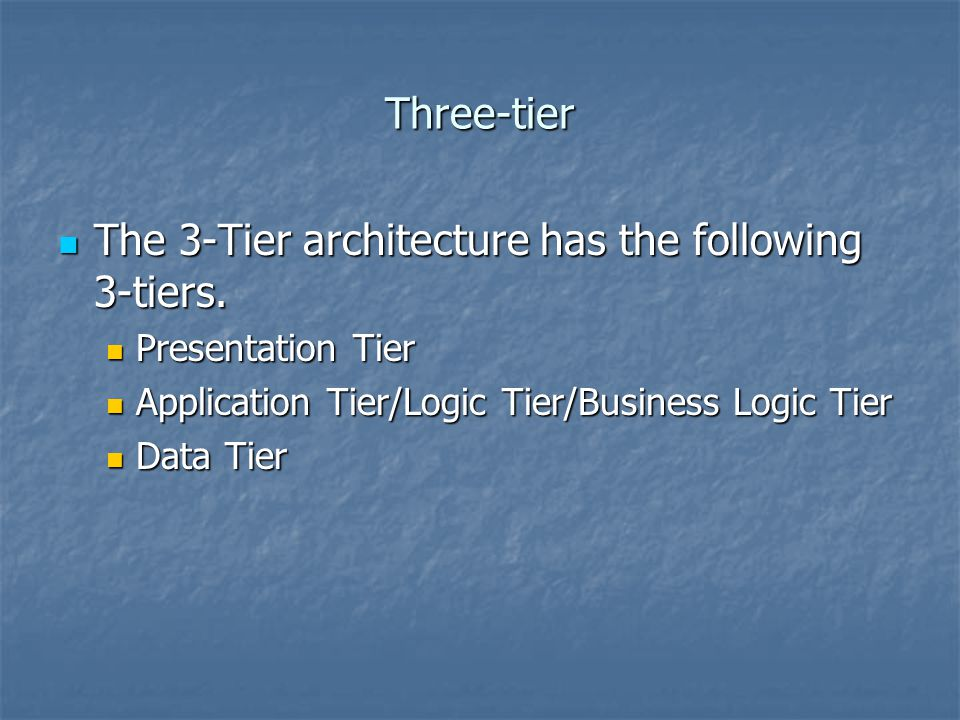 The 3-Tier architecture has the following 3-tiers.