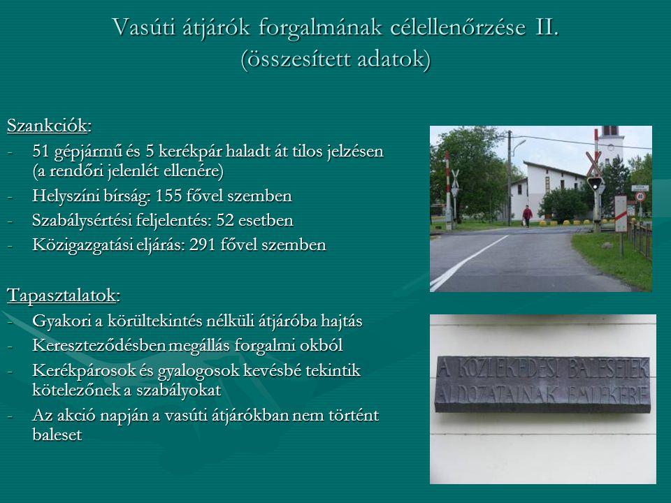 Vasúti átjárók forgalmának célellenőrzése II. (összesített adatok)