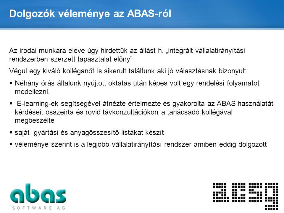 Dolgozók véleménye az ABAS-ról