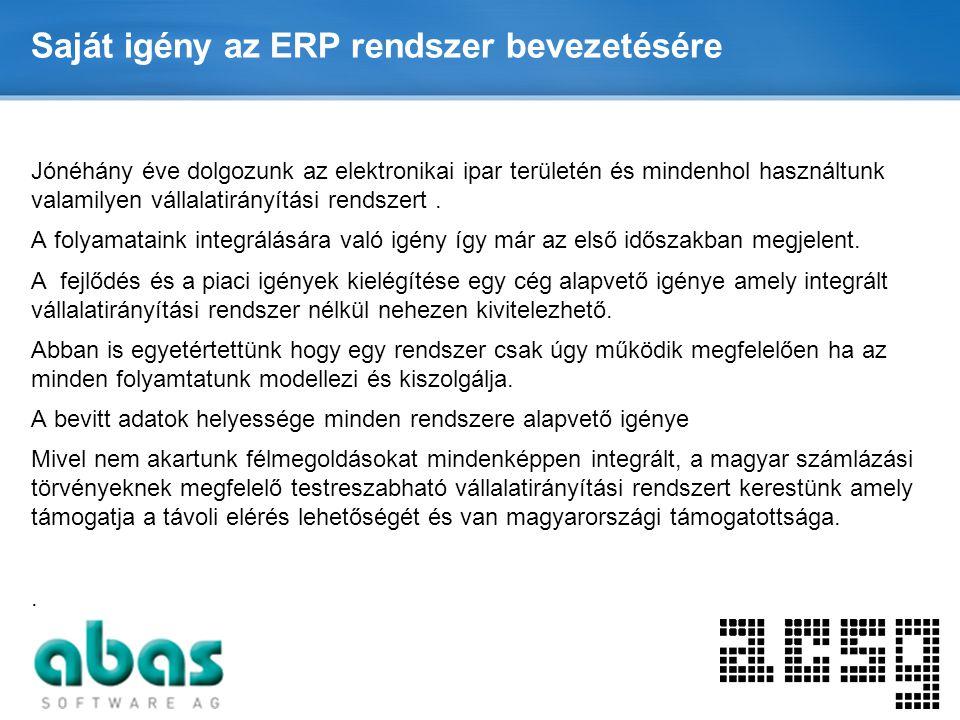 Saját igény az ERP rendszer bevezetésére