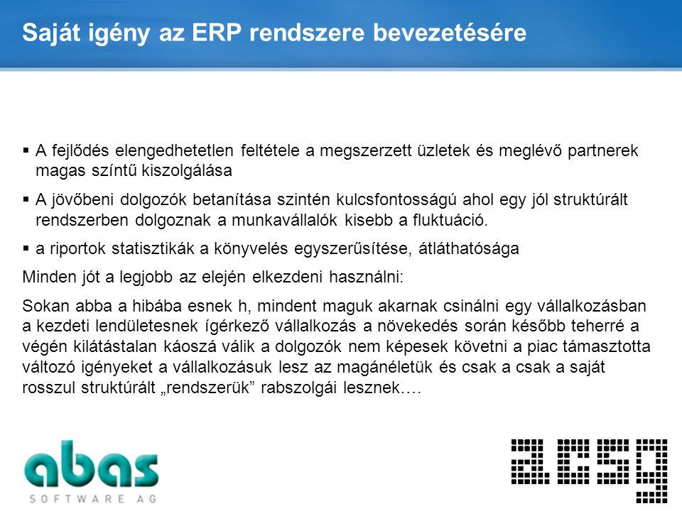 Saját igény az ERP rendszere bevezetésére