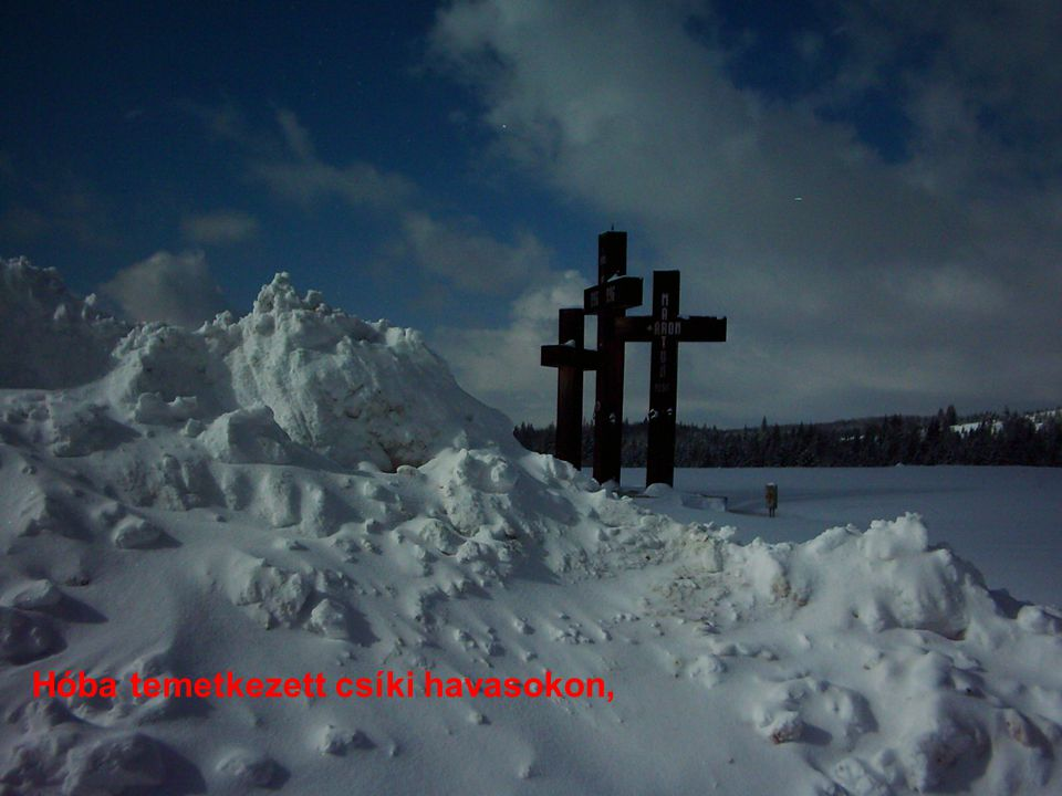 Hóba temetkezett csíki havasokon,