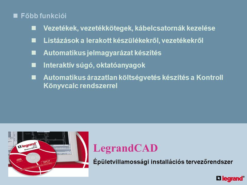 LegrandCAD Főbb funkciói