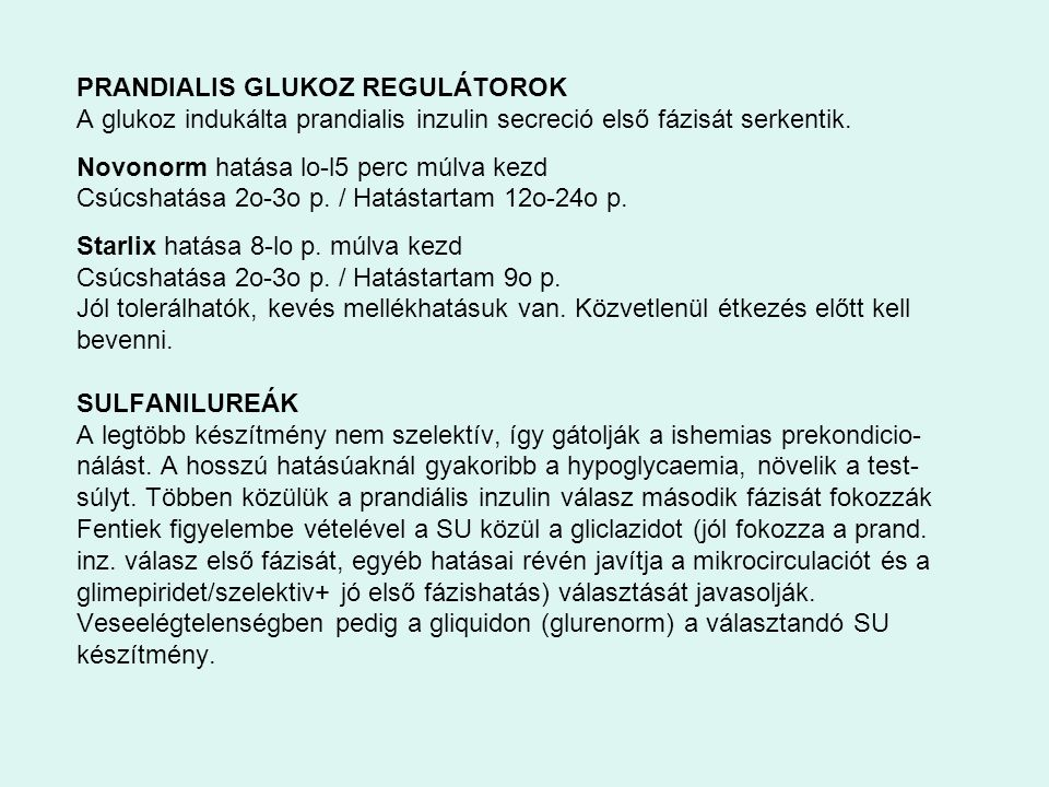 PRANDIALIS GLUKOZ REGULÁTOROK