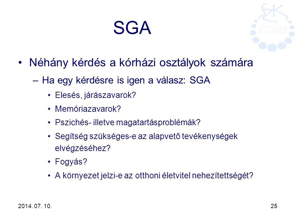 SGA Néhány kérdés a kórházi osztályok számára