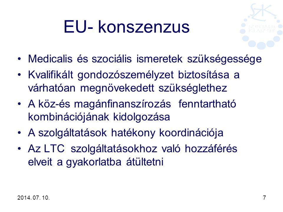 EU- konszenzus Medicalis és szociális ismeretek szükségessége