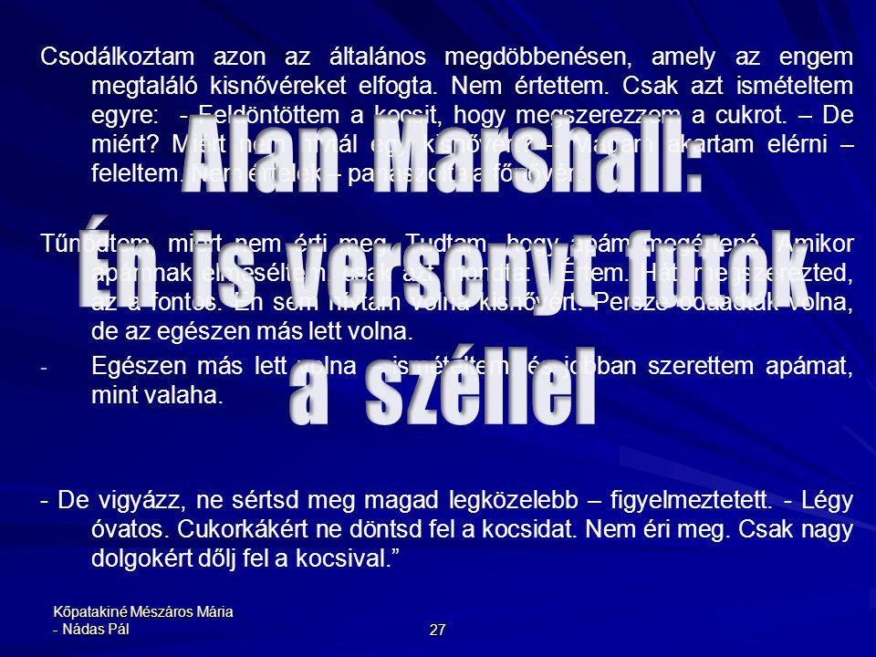 Alan Marshall: Én is versenyt futok a széllel