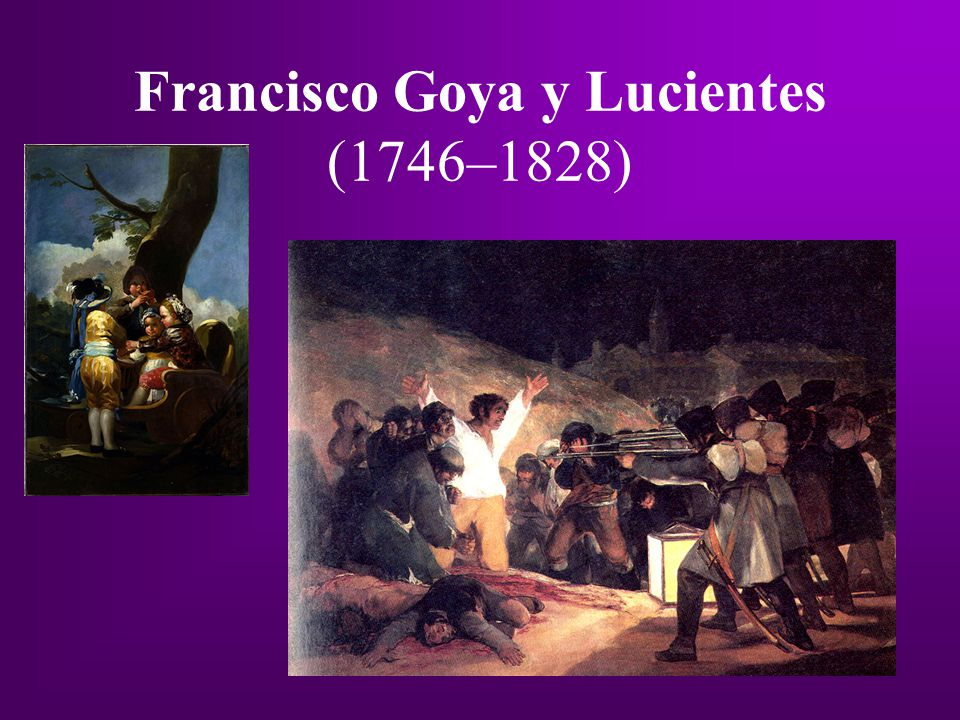Francisco Goya y Lucientes (1746–1828)