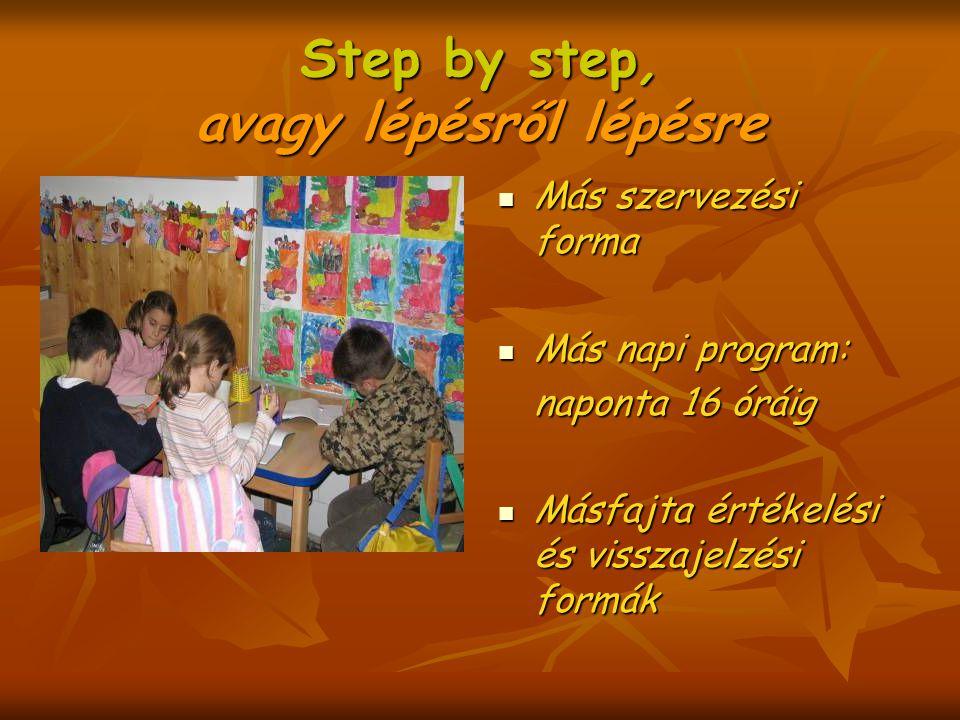 Step by step, avagy lépésről lépésre