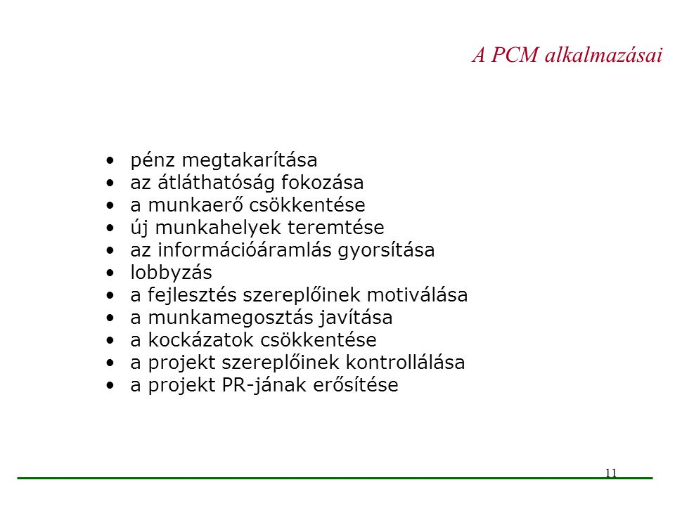 A PCM alkalmazásai pénz megtakarítása az átláthatóság fokozása