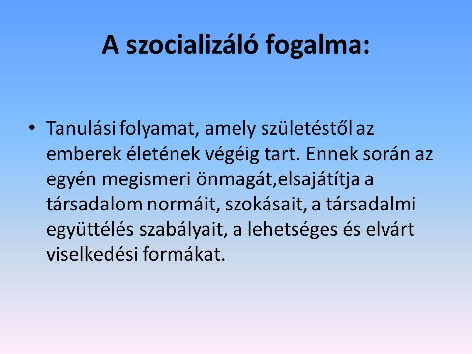 A szocializáló fogalma: