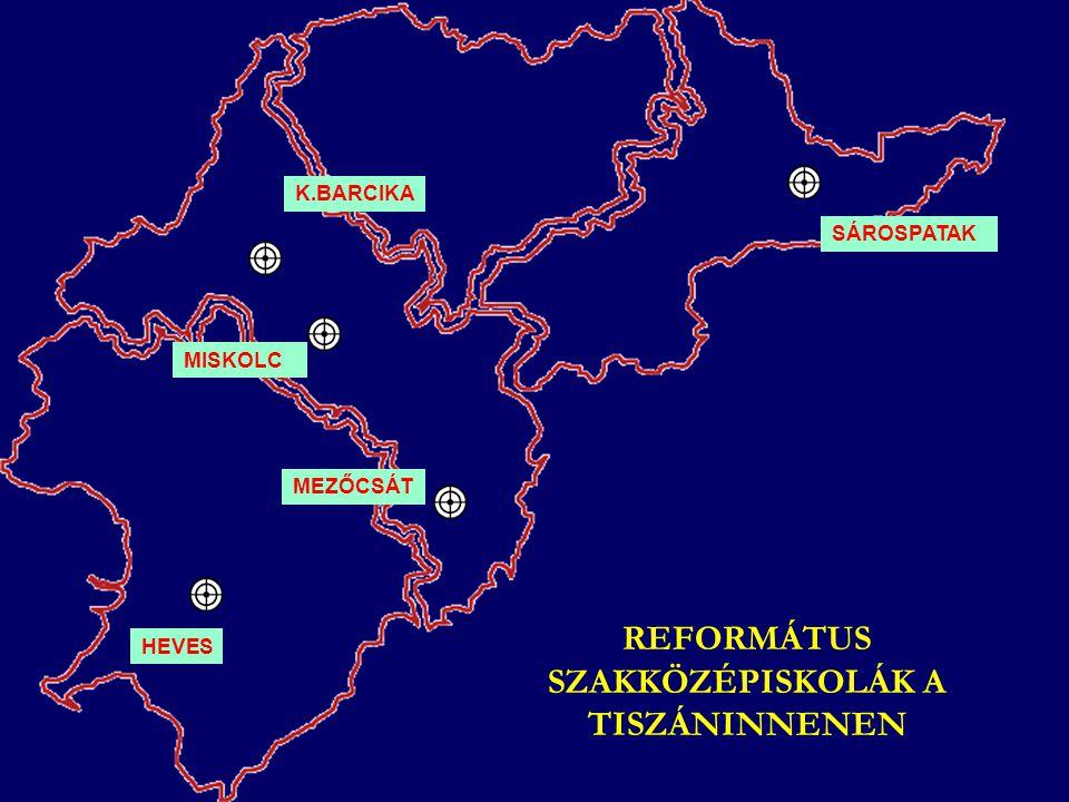REFORMÁTUS SZAKKÖZÉPISKOLÁK A TISZÁNINNENEN