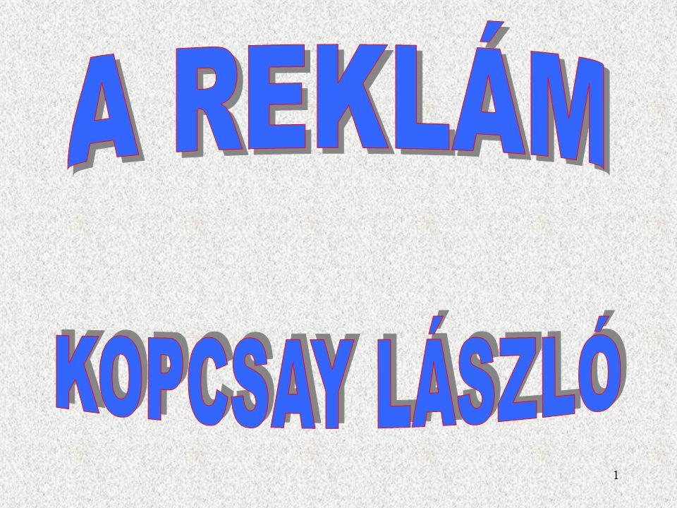 A REKLÁM KOPCSAY LÁSZLÓ